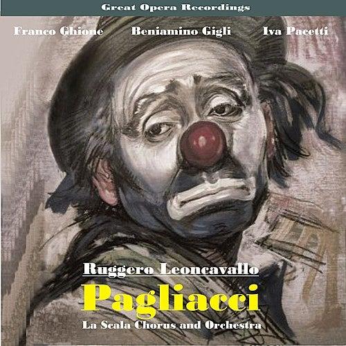 Great Opera Recordings / Leoncavallo: I Pagliacci (1934) by La Scala Chorus and Orchestra