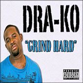 Grind Hard - Single by Dra-Ko