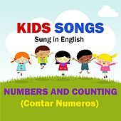 Kids Songs - Numbers and Counting (Contar Numeros) - English by Kids Songs English Spanish