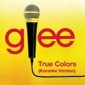 True Colors (Karaoke - Glee Cast Version) de Glee Cast