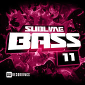 Sublime Bass, Vol. 11 - EP von Various Artists
