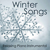 Winter Songs - Relaxing Piano Instrumental by Music-Themes