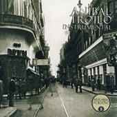 Arrabal Porteño Vol.8:Instrumental by Anibal Troilo