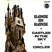 Castles In The Sky by Blonde On Blonde
