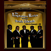 Temptations Review Featuring Dennis Edwards Live In Concert by The Temptations Review