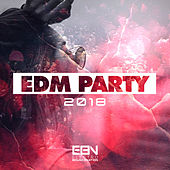 EDM Party 2018 - EP by Various Artists