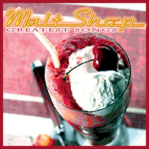 Malt Shop - Greatest Songs by Various Artists