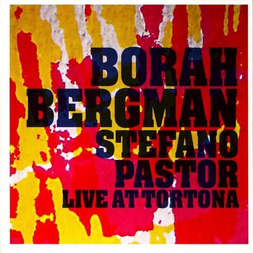 Live at Tortona by Borah Bergman