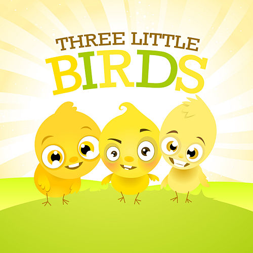Three Little Birds by Various Artists