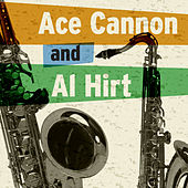 Ace Cannon & Al Hirt by Ace Cannon