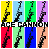 Ace Cannon de Ace Cannon