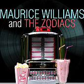 Maurice Williams and the Zodiacs von Maurice Williams and the Zodiacs