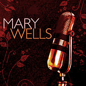 Mary Wells by Mary Wells
