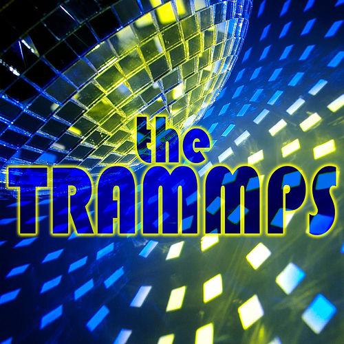 The Trammps by The Trammps