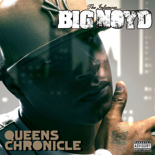 Queens Chronicle by Big Noyd