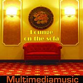 Lounge On the Sofa by Various Artists