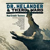 Meat Grindin' Business de Dr. Helander