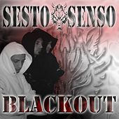 Blackout by Sesto senso