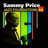 Jazz Foundations Vol. 64 - Sammy Price by Sammy Price