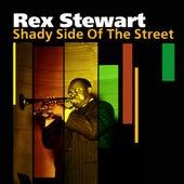 Shady Side of the Street by Rex Stewart