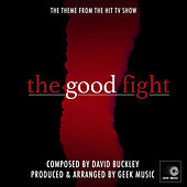 The Good Fight - Main Theme by Geek Music