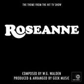 Roseanne - Main Theme by Geek Music