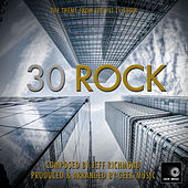 30 Rock - Main Theme by Geek Music