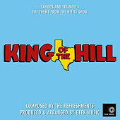 King Of The Hill - Yahoos And Triangles - Main Theme by Geek Music