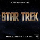 Star Trek - Main Theme by Geek Music