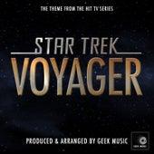 Star Trek Voyager - Main Theme by Geek Music