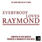 Everybody Loves Raymond - Main Theme by Geek Music