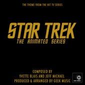 Star Trek - The Animated Series - Main Theme by Geek Music