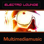 Electro Lounge by Various Artists