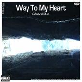 Way To My Heart von Several Dub