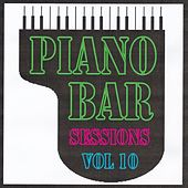 Piano bar sessions volume 10 by Jean Paques