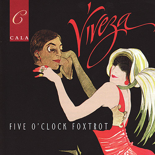 Five O'Clock Foxtrot by Viveza
