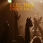 Electro Dance Hall by Various Artists