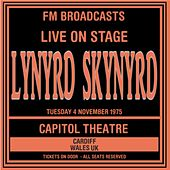 Live On Stage FM Broadcasts - Capitol Theatre 4th November 1975 by Lynyrd Skynyrd