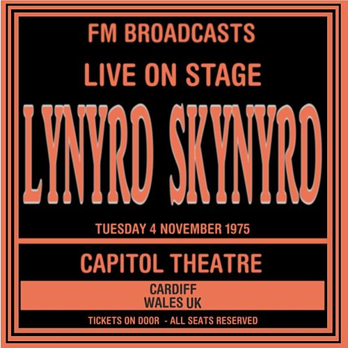 Live On Stage FM Broadcasts - Capitol Theatre 4th November 1975 de Lynyrd Skynyrd