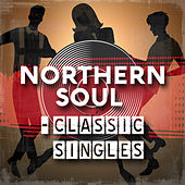 Northern Soul - Classic Singles by Various Artists