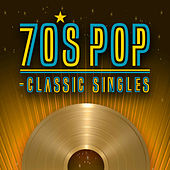 70's Pop - Classic Singles de Various Artists