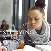 Studying Music: Classical For Focus de Various Artists