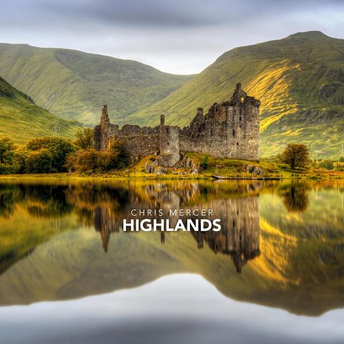 Highlands by Chris Mercer