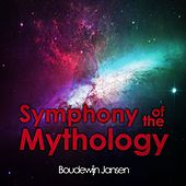 Symphony of the Mythology van Boudewijn Jansen