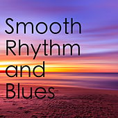 Smooth Rhythm And Blues de Various Artists