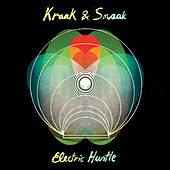 Electric Hustle de Kraak & Smaak