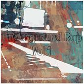 Underground Rap, Vol. 1 by Various Artists