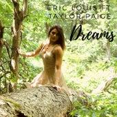 Dreams (feat. Taylor Paige) de Eric Louis