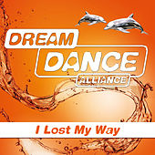 I Lost My Way von Dream Dance Alliance