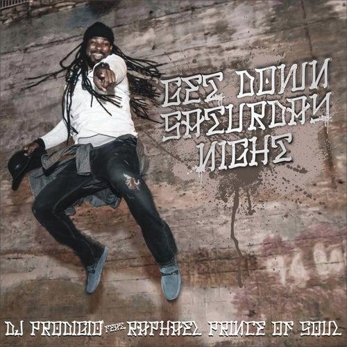 Get Down Saturday Night by DJ Prodigio